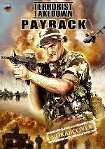Terrorist Takedown - Payback: Gold und im Presswerk