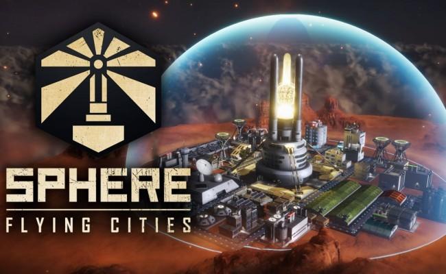 Sphere Flying Cities: Neuer Aufbaustrategietitel angekündigt